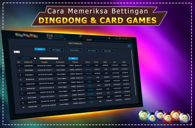 Cara Memeriksa Bettingan Dingdong & Card Games